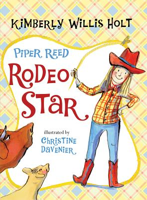 Piper Reed, Rodeo Star By Holt, Kimberly Willis/ Davenier, Christine (ILT)