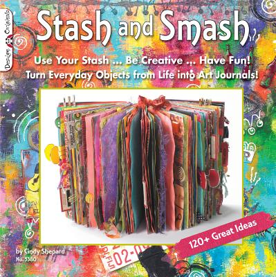 Stash & Smash By Shepard, Cindy
